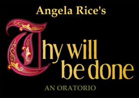 """""""Thy Will Be Done"""" by Angela Rice"""